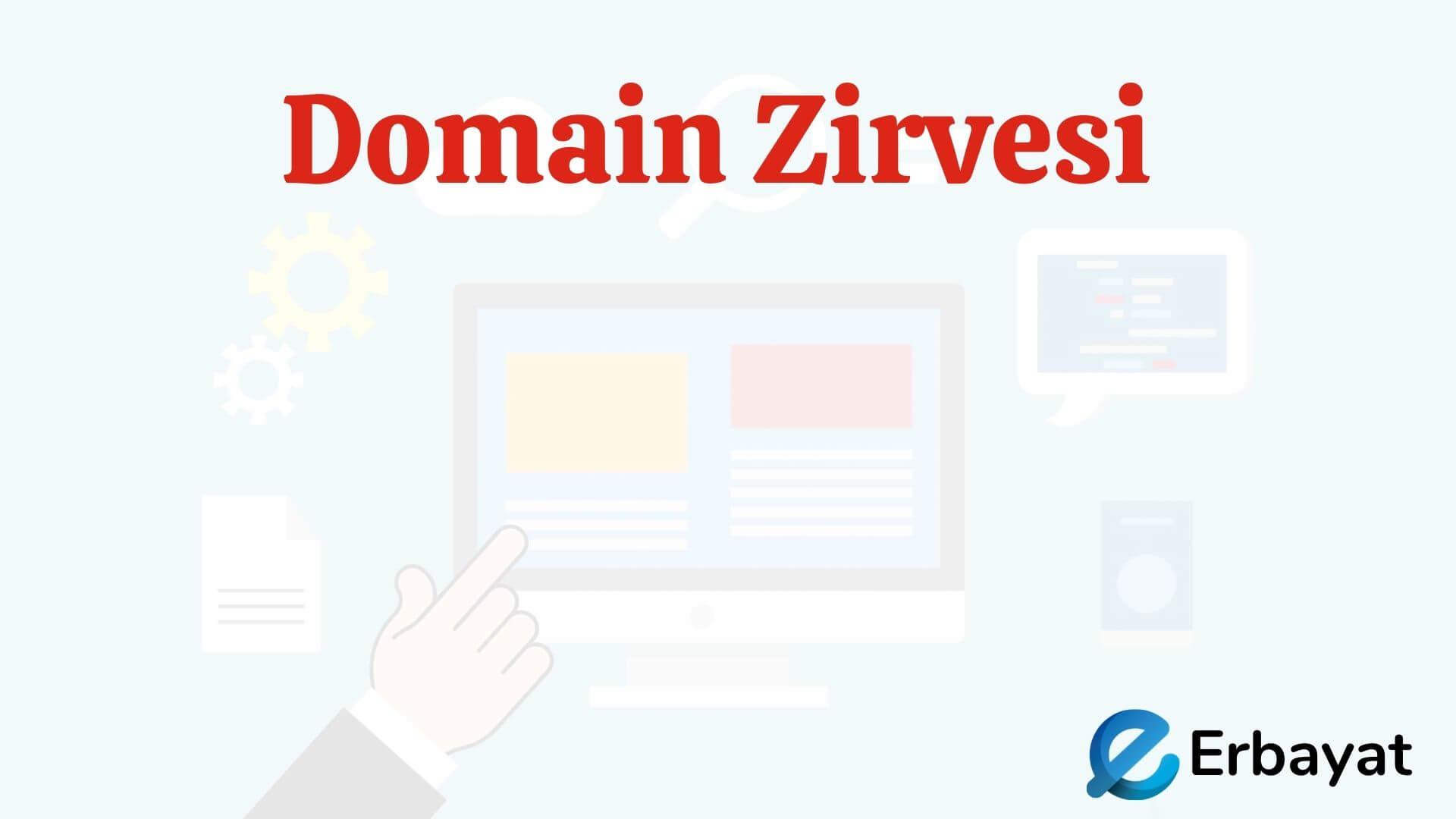 Domain Zirvesi [Yayında Değil]