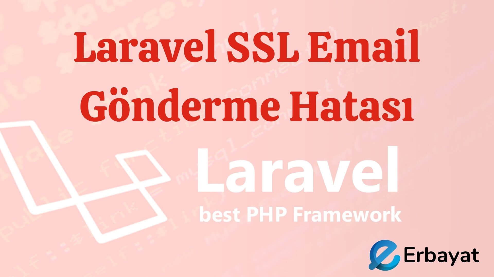 Laravel SSL Email Gönderme Hatası: stream_socket_enable_crypto()