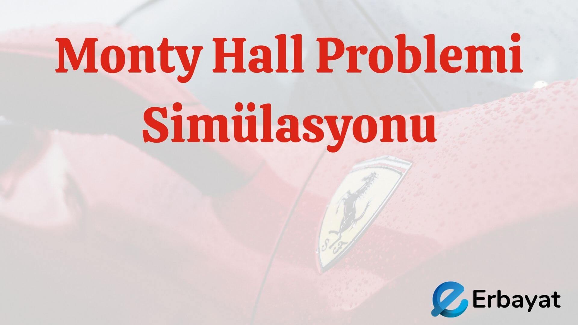 Monty Hall Problemi Simülasyonu