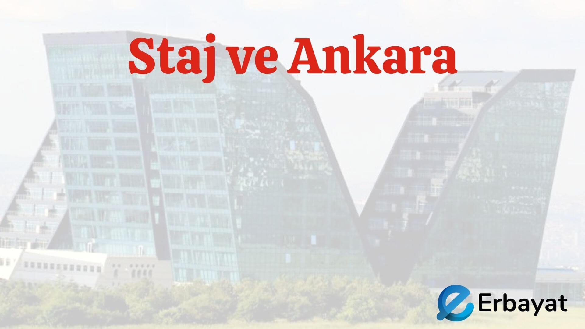 Staj ve Ankara